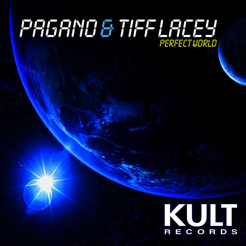 KULT Records Presents 'Perfect World' by Pagano
