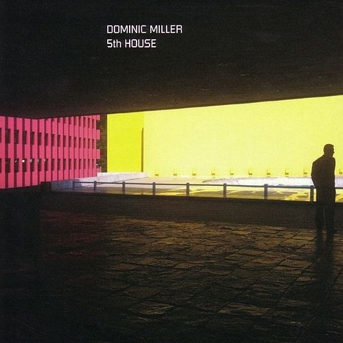 5th House by Dominic Miller