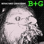 Refractured Conditioning by Boy + Girl