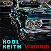 Varoom by Kool Keith