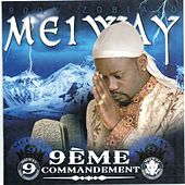 9ème commandement (900% Zoblazo) by Meiway