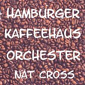 Hamburger Kaffeehaus Orchester by Nat Cross