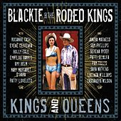 Kings And Queens Deluxe Edition by Blackie and the Rodeo Kings