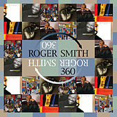 Roger Smith - 360 by Roger Smith