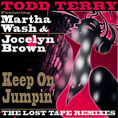 Keep On Jumpin' (The Lost Tape Remixes) by Todd Terry