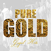 Pure Gold - Gospel Hits by Various Artists