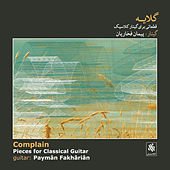 Complain - Pieces for Classical Guitar by Various Artists