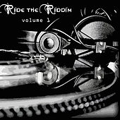 Ride The Riddim Vol 1 von Various Artists