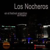 Los Nocheros, en el Festival Argentino de Miami  (Live) by Los Nocheros