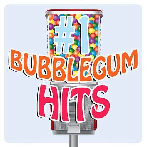 #1 Bubblegum Hits by Various Artists