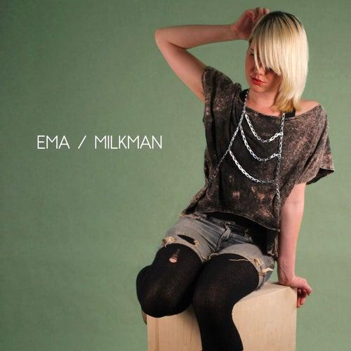 Milkman - Single by EMA