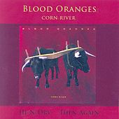 Corn River by Blood Oranges