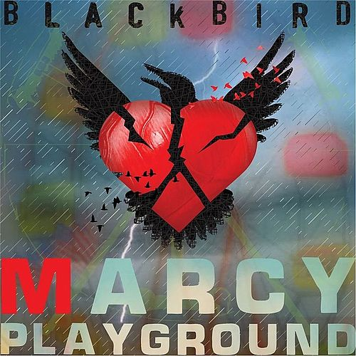 Blackbird by Marcy Playground