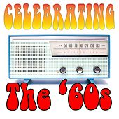 Celebrating The 60s by Various Artists