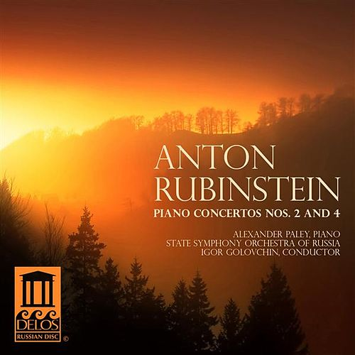 Rubinstein: Piano Concertos Nos. 2 and 4 by Alexander Paley