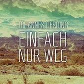 Einfach nur weg by Johannes Oerding