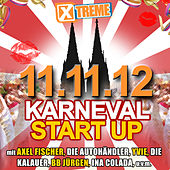 Xtreme Karneval Startup 11.11.2012 by Various Artists