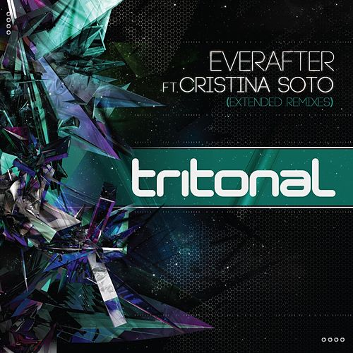 Everafter (Extended Remixes) (feat. Cristina Soto) by Tritonal