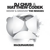 Movin' & Groovin' by DJ Chus