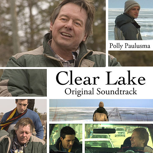 Clear Lake: Original Soundtrack by Polly Paulusma