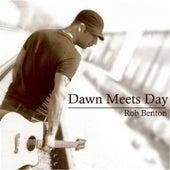 Dawn Meets Day by Rob Benton