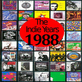The Indie Years : 1988 by Various Artists
