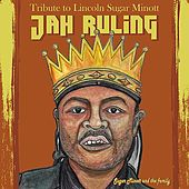 Tribute to Lincoln Sugar Minott 'JAH RULING' by Various Artists