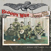 Bloody War: Songs 1924-1939 by Various Artists