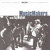 Music Makers With Taj Mahal von Various Artists