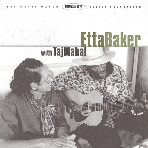 Etta Baker With Taj Mahal by Etta Baker