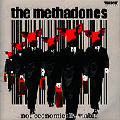 Not Economically Viable by The Methadones
