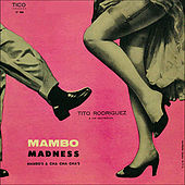 Mambo Madness by Tito Rodriguez