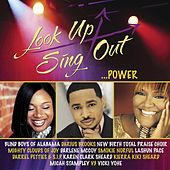 Look Up Sing Out...Power von Various Artists