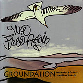 We Free Again by Groundation