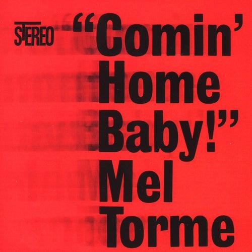 Comin Home Baby by Mel Tormè
