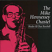 Shades of Chas Burchell by Mike Hennessey Chastet