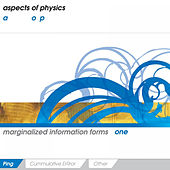 Marginalized Information Forms One: Ping by Aspects Of Physics