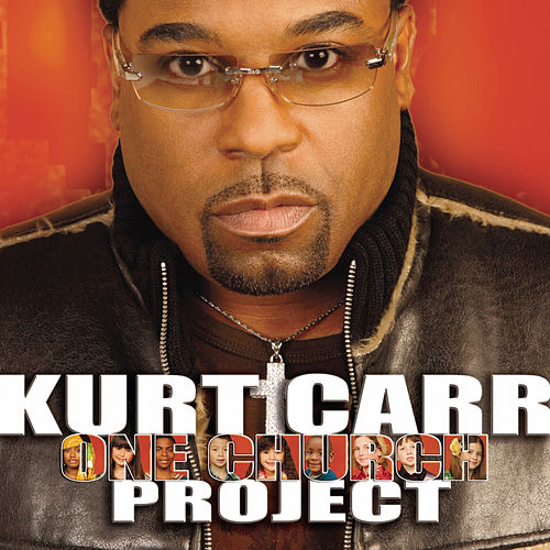 One Church by Kurt Carr
