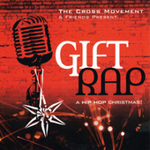 Gift Rap by The Cross Movement