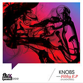 Filthy EP by Knobs