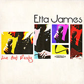 Live and Ready by Etta James