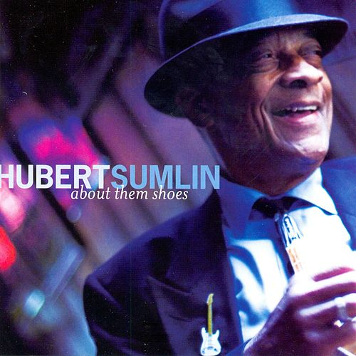About Them Shoes by Hubert Sumlin