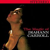The Magic of Diahann Carroll by Diahann Carroll
