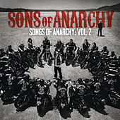 Songs of Anarchy: Volume 2 by Various Artists