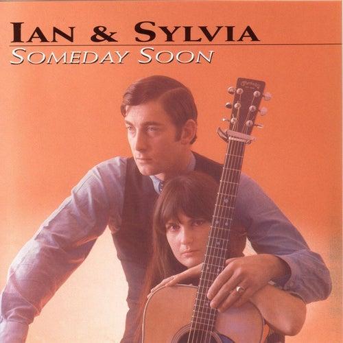 Someday Soon by Ian and Sylvia