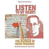 Listen to My Heart: The Songs of David Friedman by Various Artists