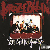 All In The Family by Lordz Of Brooklyn
