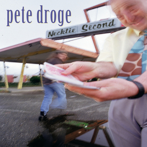 Necktie Second by Pete Droge