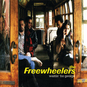 Waitin' For George by Freewheelers
