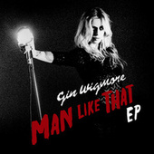 Man Like That EP by Gin Wigmore